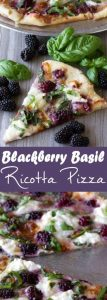 Blackberry, Basil, and Ricotta Pizza Recipe