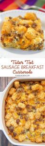 Tater Tot Sausage Breakfast Casserole Recipe