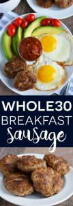 Whole30 Breakfast Sausage Recipe (Paleo)