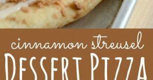 Best Cinnamon Crumb Dessert Pizza