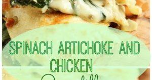 Spinach Artichoke and Chicken Quesadilla