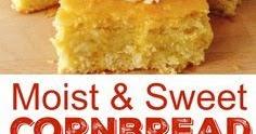 Sweet Moist Cornbread