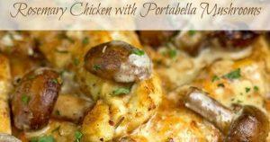 Rosemary Chicken with Portabella Mushrooms