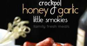 Crockpot Honey Garlic Little Smokies Sausages