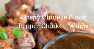 Crispy Chinese Black Pepper Chicken Wings