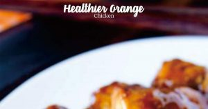 Healthier Orange Chicken
