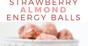 NO BAKE STRAWBERRY ALMOND ENERGY BALLS