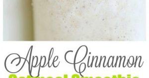 Apple Cinnamon Oatmeal Smoothie