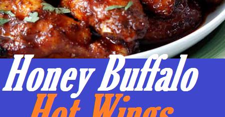 Easy Honey Buffalo Hot Wings Recipe