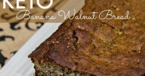 KETO BANANA WALNUT BREAD – GREAT FOR KIDS