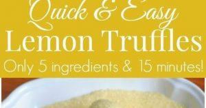 Easy Lemon Truffle Recipe