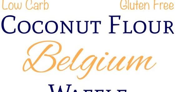 PALEO COCONUT FLOUR WAFFLES – GLUTEN FREE BELGIAN STYLE