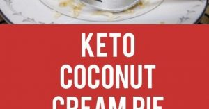 Keto Coconut Cream Pie Recipe
