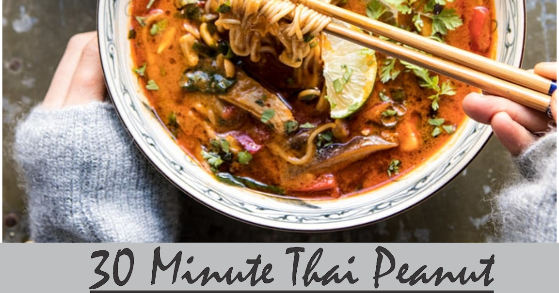 30 minute thai peanut chicken ramen.