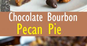 The Best Chocolate Bourbon Pecan Pie