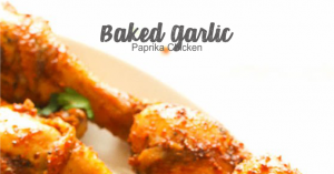 Baked Garlic Paprika Chicken